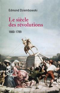 Le siècle des révolutions
