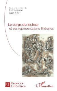 Le corps du lecteur et ses représentations littéraires
