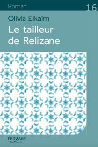 Le tailleur de Relizane