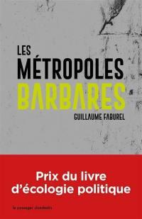 Les métropoles barbares