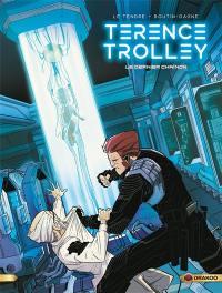 Terence Trolley. Volume 2, Le dernier chaînon