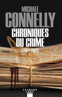 Chroniques du crime (1984-1992)