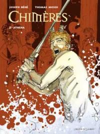 Chimères. Vol. 2. Athéna
