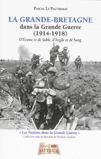 La Grande-Bretagne dans la Grande Guerre (1914-1918)
