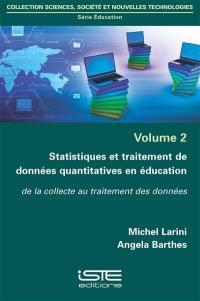 Statistiques et traitement de données quantitatives en éducation