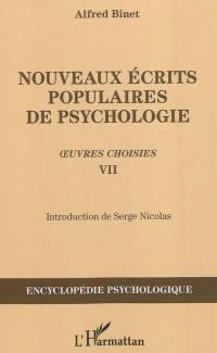 Oeuvres choisies. Volume 7, Nouveaux écrits populaires de psychologie