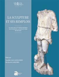 La sculpture et ses remplois