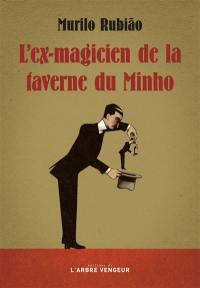 L'ex-magicien de la taverne du Minho