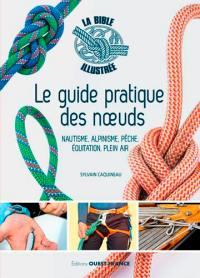Le guide pratique des noeuds