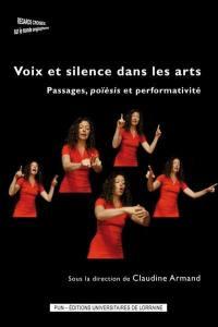 Voix et silence dans les arts
