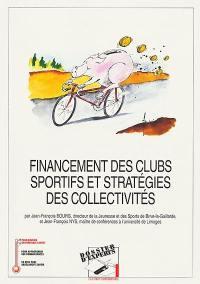 Financement des clubs sportifs et stratégies des collectivités