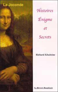 Histoire, énigme et secrets de la Joconde