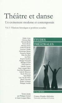 Etudes théâtrales. n° 47-48, Théâtre et danse