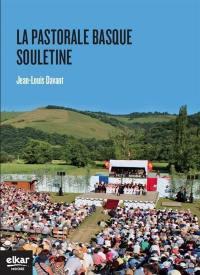 La pastorale basque de Soule