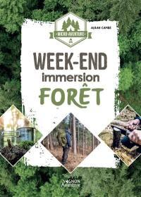 Week-end immersion forêt