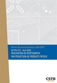 Réalisation de revêtements par projection de produits pâteux : NF DTU 27.2, août 2020