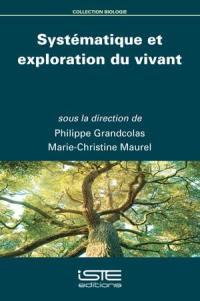 Systématique et exploration du vivant