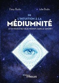 De l'intuition à la médiumnité