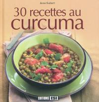 30 recettes au curcuma