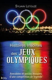 Histoires insolites des jeux Olympiques