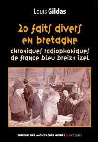 20 faits divers en Bretagne