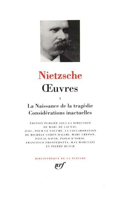 Oeuvres. Volume 1, La naissance de la tragédie