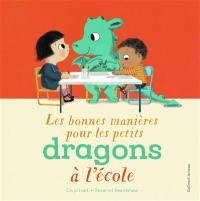 Les bonnes manières pour les petits dragons à l'école