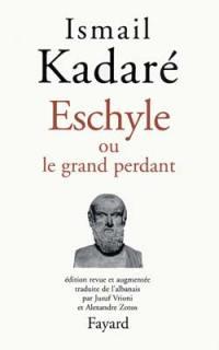 Eschyle ou Le grand perdant