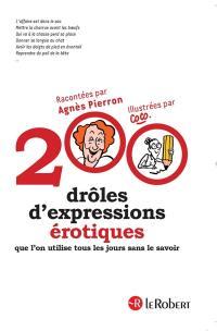 200 drôles d'expressions érotiques