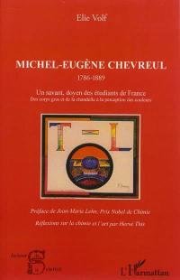 Michel-Eugène Chevreul, 1786-1889