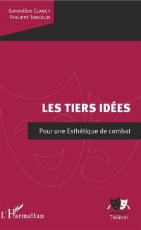 Les tiers idées