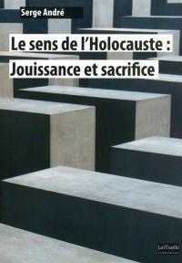 Le sens de l'Holocauste
