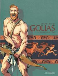 Golias. Volume 4, La mort dans l'âme