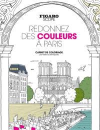 Redonnez des couleurs à Paris