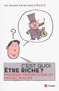 C'est quoi être riche ?