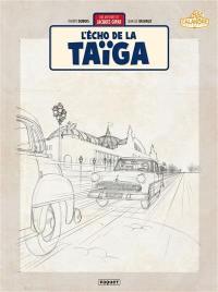 Les aventures de Jacques Gipar. Volume 8, L'écho de la taïga