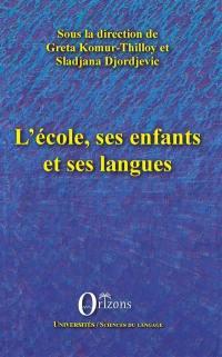 L'école, ses enfants et ses langues