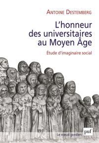L'honneur des universitaires au Moyen Age