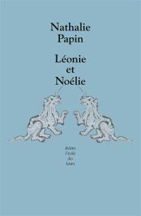 Léonie et Noélie