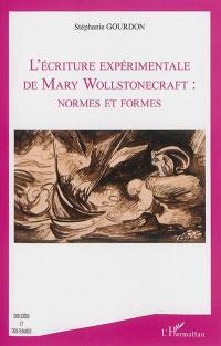 L'écriture expérimentale de Mary Wollstonecraft