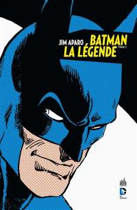 Batman, la légende. Volume 2,
