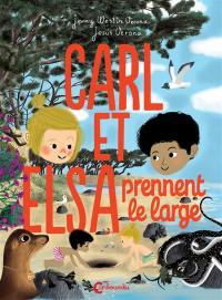 Carl et Elsa, Carl et Elsa prennent le large