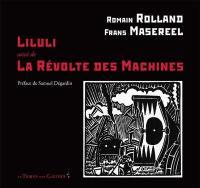 Liluli; Suivi de La révolte des machines