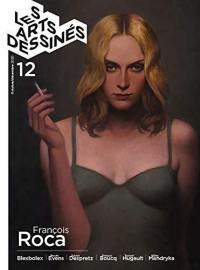 Les arts dessinés. n° 12, François Roca