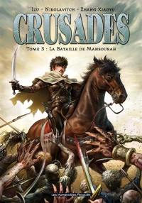 Crusades. Volume 3, La bataille de Mansourah