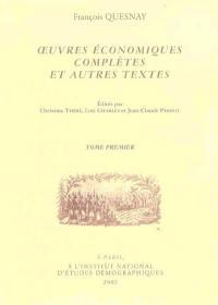 Oeuvres économiques complètes et autres textes. Volume 1,