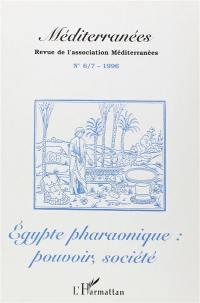 Méditerranées. n° 6-7, Egypte pharaonique