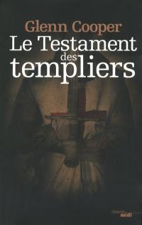 Le testament des Templiers