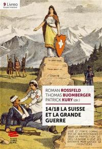 14-18, la Suisse et la Grande Guerre