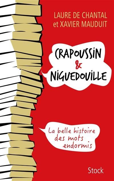 Crapoussin & niguedouille